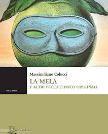 """Recensione """"La mela e altri peccati poco originali"""" di Massimiliano Colucci"""