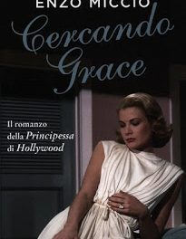"""Recensione """"Cercando Grace"""" di Enzo Miccio"""