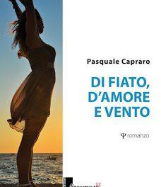 """Recensione """"Di fiato, d'amore e vento"""" – di Pasquale Capraro"""