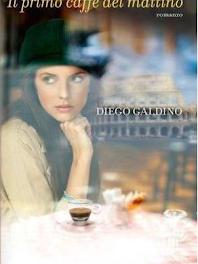 """Recensione """"Il primo caffè del mattino"""" di Diego Galdino"""