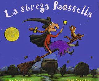 """Recensione """"La strega Rossella"""" di Julia Donaldson e Axel Scheffler"""