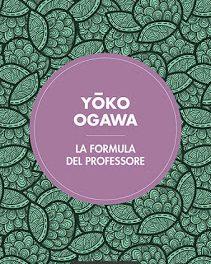 """Recensione """"La formula del professore"""" di Yoko Ogawa"""