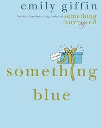 "Recensione ""Something Blue"" di Emily Giffin (Antidoto per cuori solitari)"