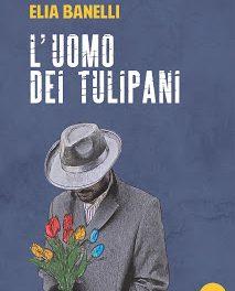 """Comunicato stampa: """"L'uomo dei tulipani"""""""