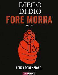 """Recensione """"Fore Morra"""" di Diego Di Dio"""