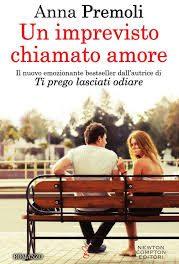 """Recensione """"Un imprevisto chiamato amore"""" di Anna Premoli"""