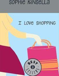 "Recensione ""I love shopping"" di Sophie Kinsella"