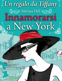 """Recensione """"Innamorarsi a New York"""" di Melissa Hill"""