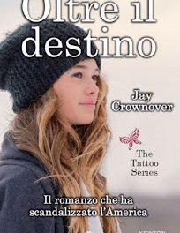 """Recensione """"Oltre il destino"""" di Jay Crownover"""