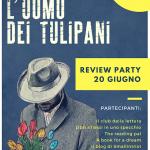 """Review Party """"L'uomo dei tulipani"""" di Elia Banelli"""