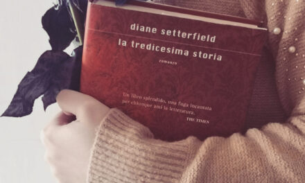 """Recensione """"La tredicesima storia"""" di Diane Setterfield"""